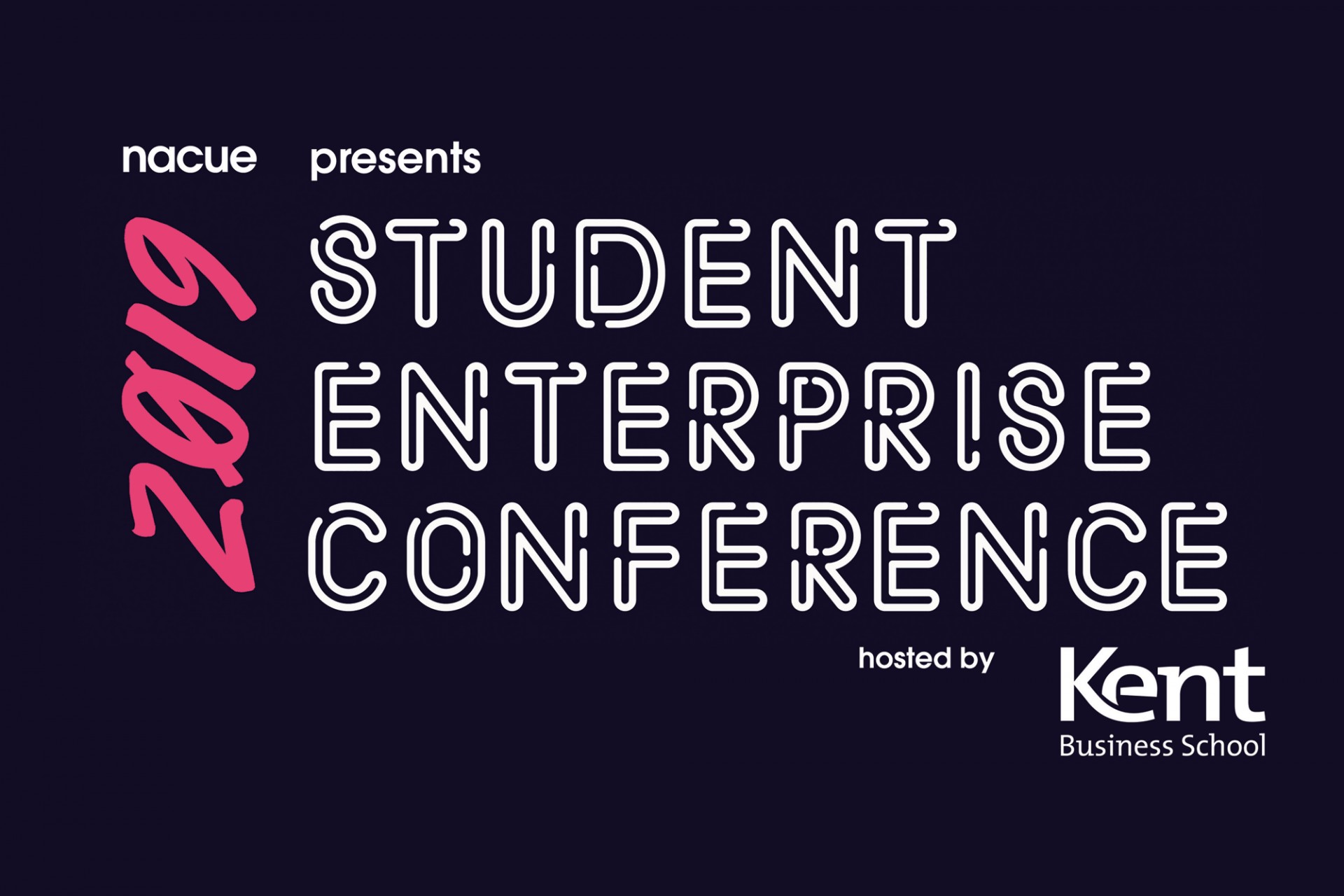 National Association of College and University Entrepreneurs (NACUE) Student Enterprise Conference 2019